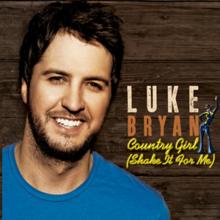 Luke Bryan – Country Girl (Shake It For Me) MP3