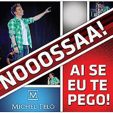 Michel Teló – Ai Se Eu Te Pego MP3