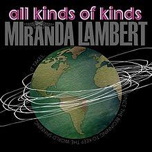 Miranda Lambert – All Kinds Of Kinds MP3