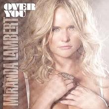 Miranda Lambert – Over You MP3