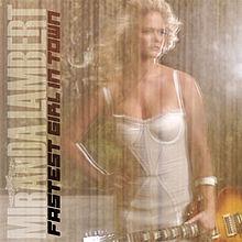 Miranda Lambert – Fastest Girl In Town MP3