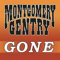 Montgomery Gentry – Gone MP3