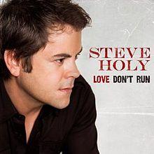 Steve Holy – Love Don't Run MP3