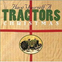 The Tractors – Santa Looked A Lot Like Daddy MP3