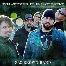 Zac Brown Band - Whatever It Is