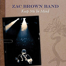 Zac Brown Band – Keep Me In Mind MP3