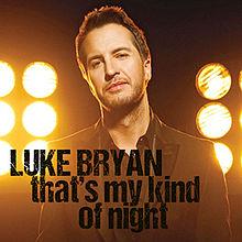 Luke Bryan – That's My Kind Of Night MP3