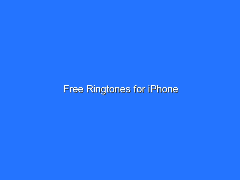 Free Ringtones for iPhone
