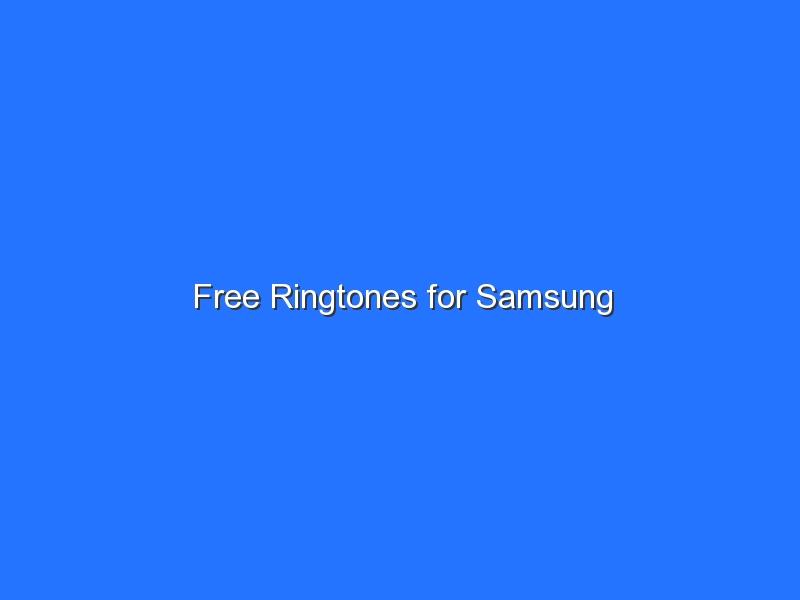Free Ringtones for Samsung