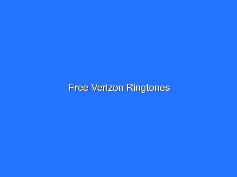 Free Verizon Ringtones