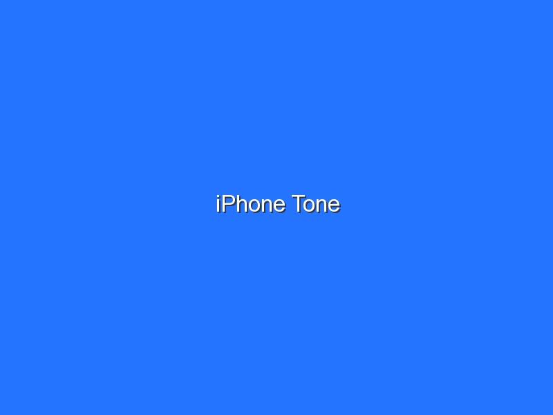 iPhone Tone