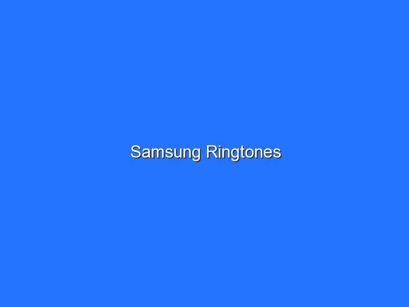 Samsung Ringtones